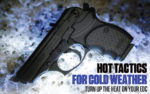 Hot Tactics for Cold Weather: Turn Up the Heat on Your EDC